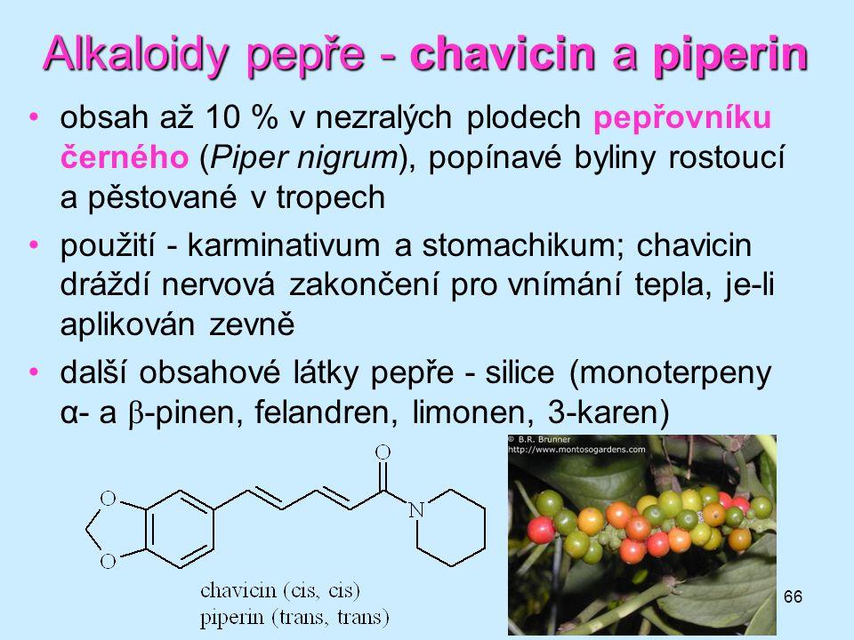 Alkaloidy pepře - chavicin a piperin