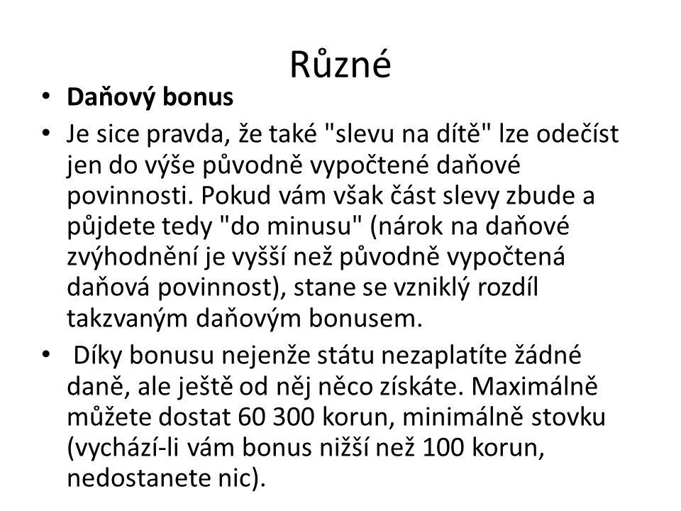Různé Daňový bonus.