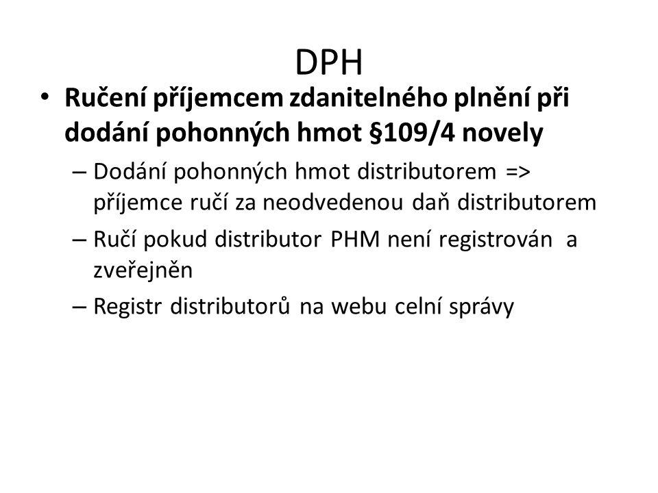 DPH Ručení příjemcem zdanitelného plnění při dodání pohonných hmot §109/4 novely.