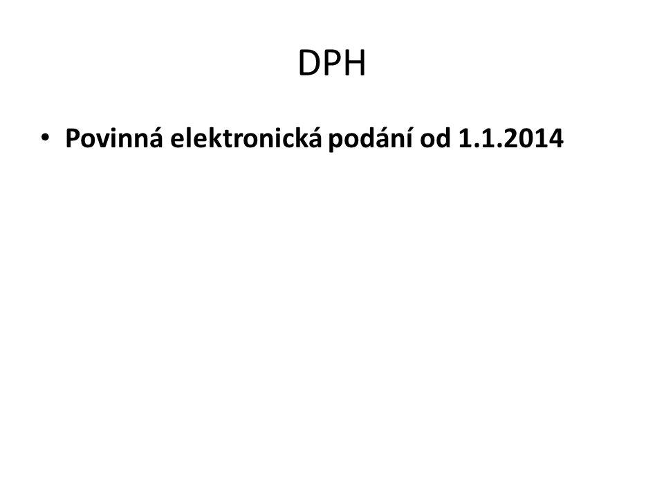 DPH Povinná elektronická podání od 1.1.2014