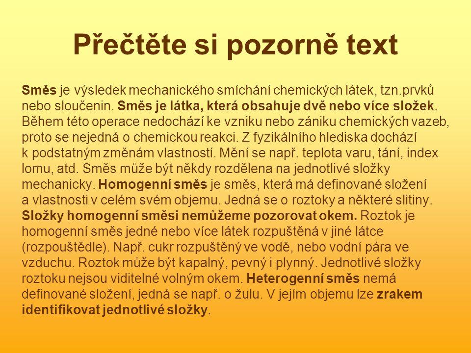 Přečtěte si pozorně text