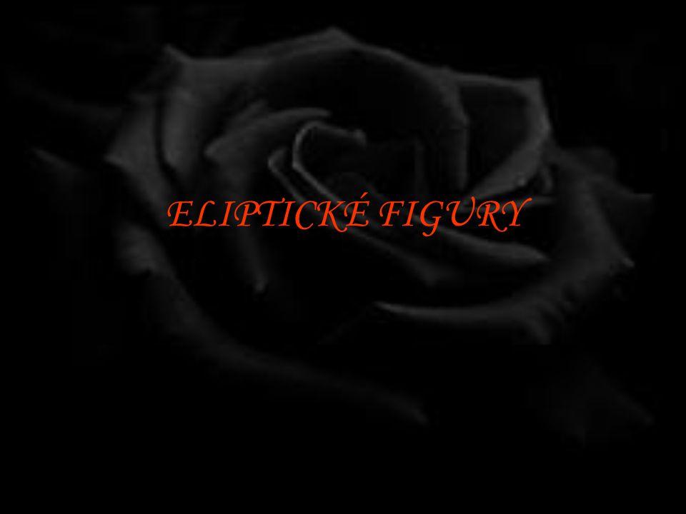 ELIPTICKÉ FIGURY
