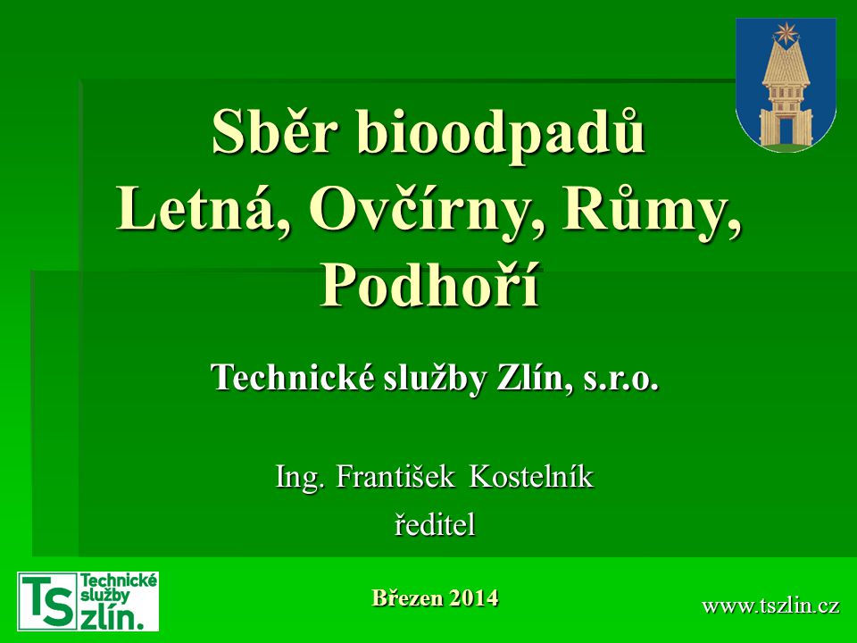 Sběr bioodpadů Letná, Ovčírny, Růmy, Podhoří
