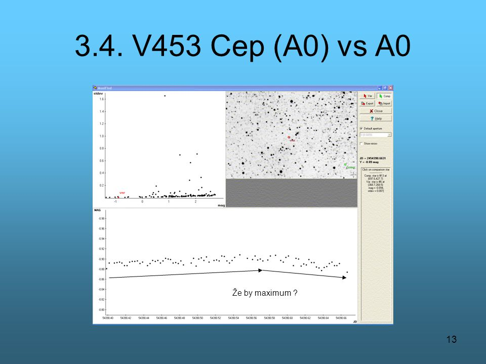 3.4. V453 Cep (A0) vs A0 Že by maximum