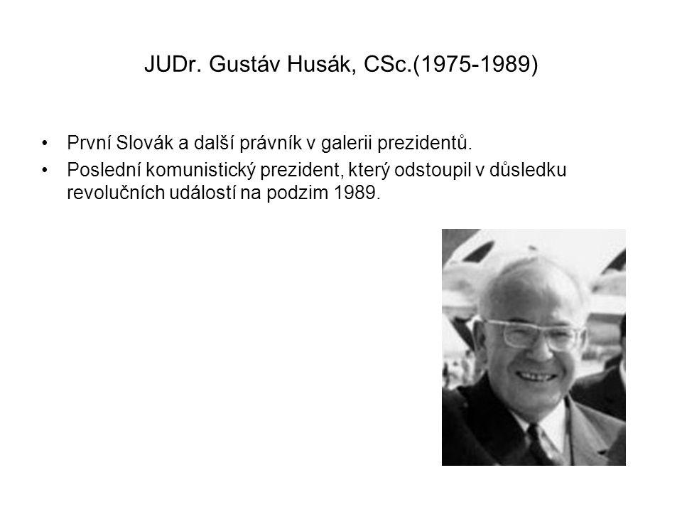 JUDr. Gustáv Husák, CSc.(1975-1989)