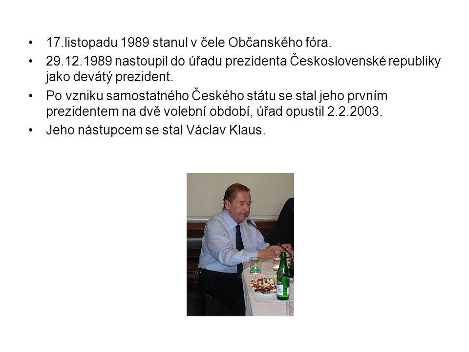 17.listopadu 1989 stanul v čele Občanského fóra.