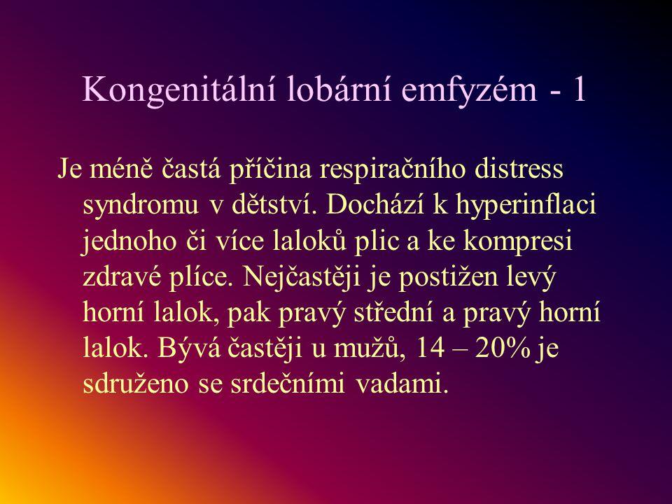 Kongenitální lobární emfyzém - 1