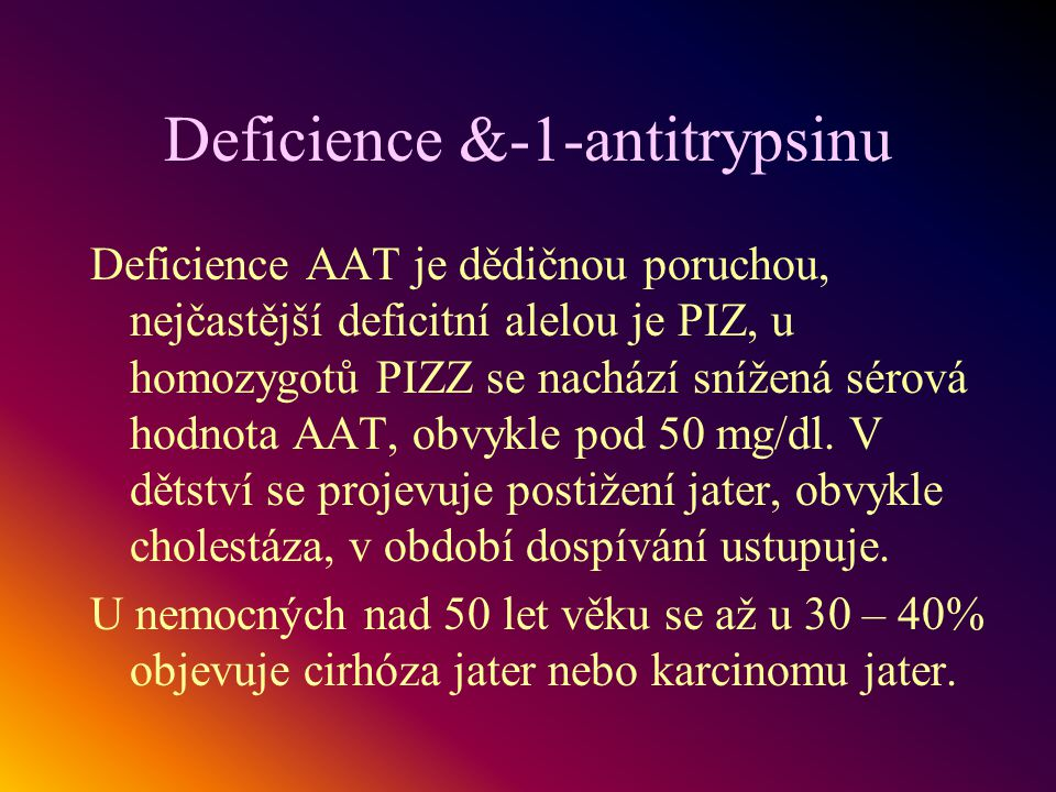 Deficience &-1-antitrypsinu
