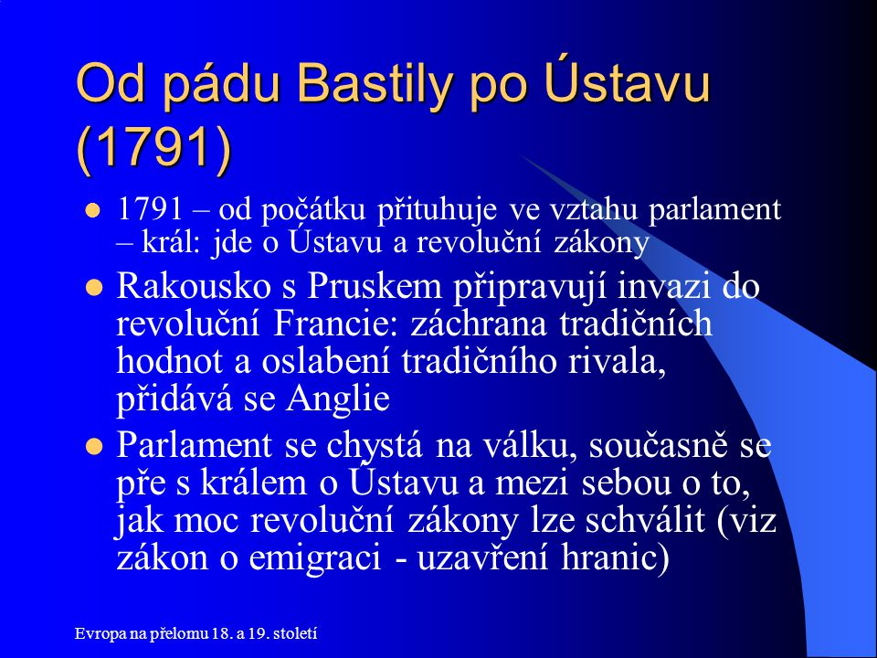 Od pádu Bastily po Ústavu (1791)
