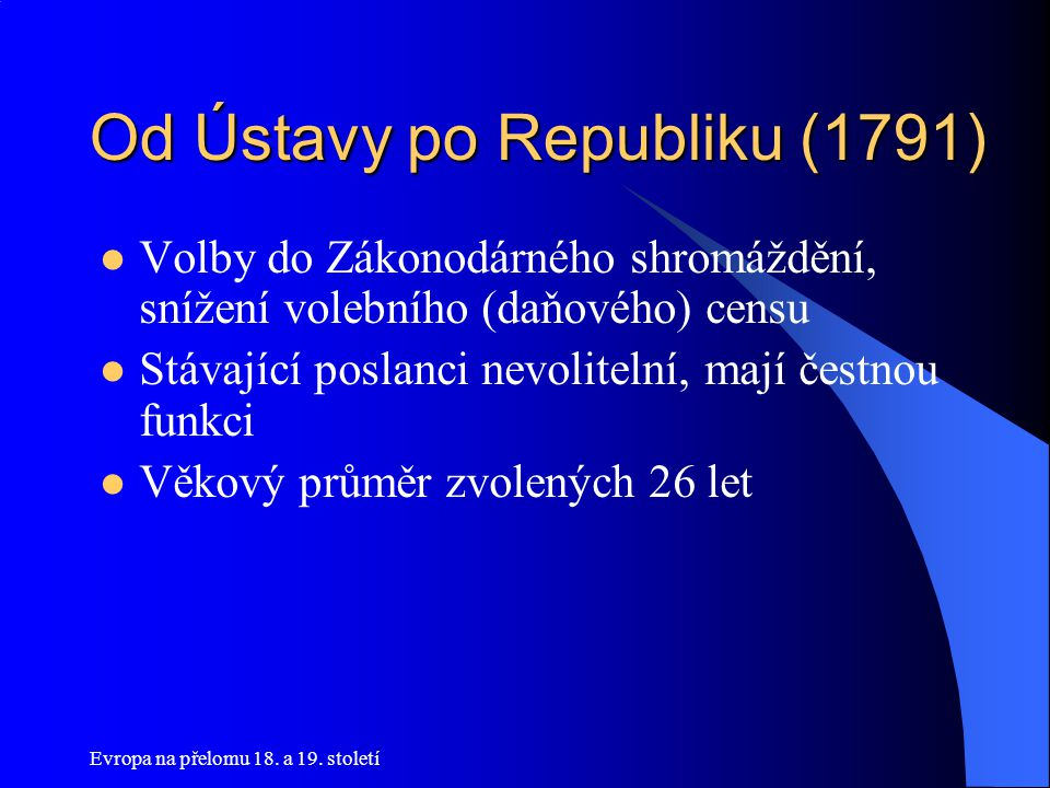 Od Ústavy po Republiku (1791)