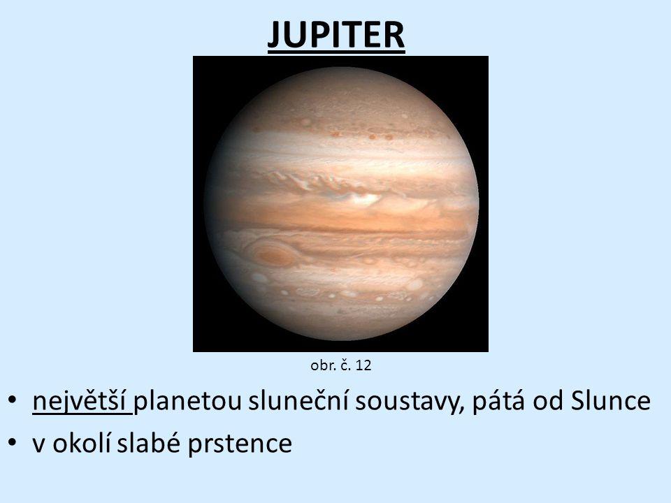 JUPITER největší planetou sluneční soustavy, pátá od Slunce