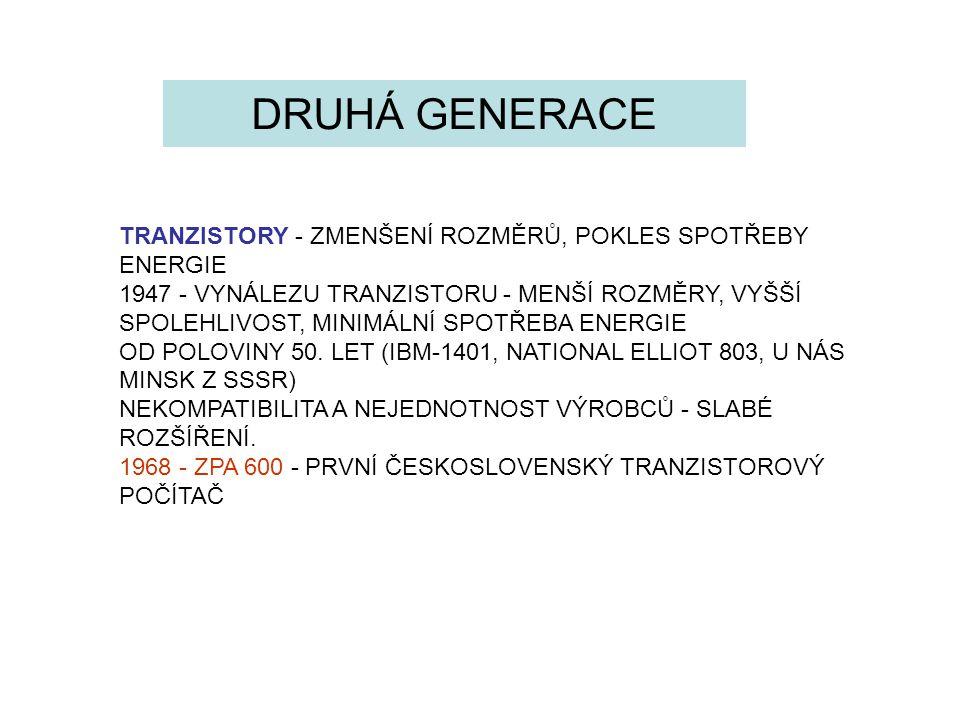 DRUHÁ GENERACE TRANZISTORY - ZMENŠENÍ ROZMĚRŮ, POKLES SPOTŘEBY ENERGIE