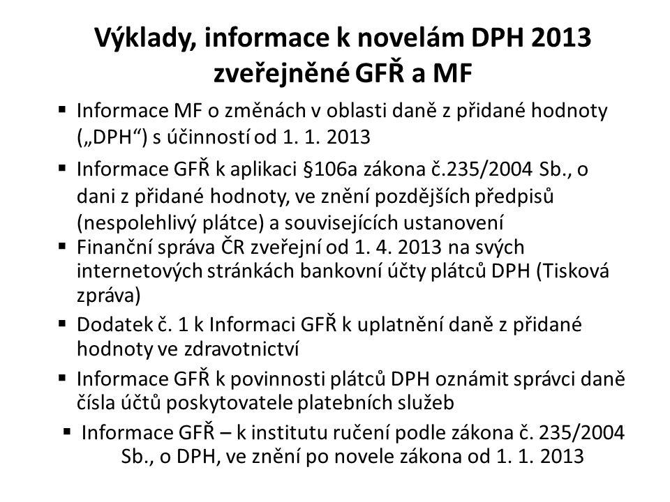 Výklady, informace k novelám DPH 2013 zveřejněné GFŘ a MF