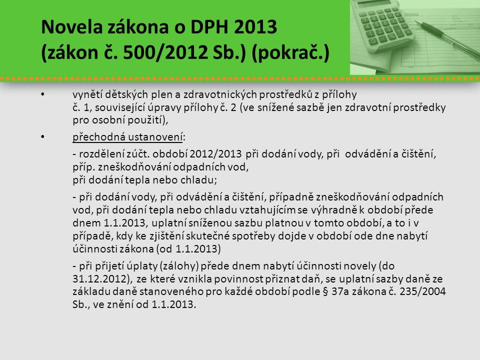 Novela zákona o DPH 2013 (zákon č. 500/2012 Sb.) (pokrač.)
