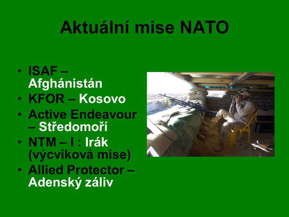 Aktuální mise NATO ISAF – Afghánistán KFOR – Kosovo