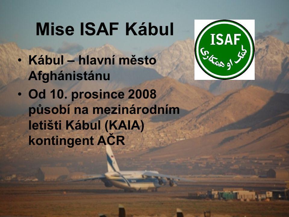 Mise ISAF Kábul Kábul – hlavní město Afghánistánu
