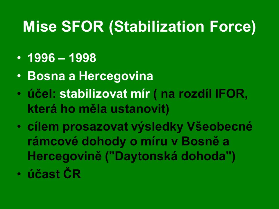 Mise SFOR (Stabilization Force)