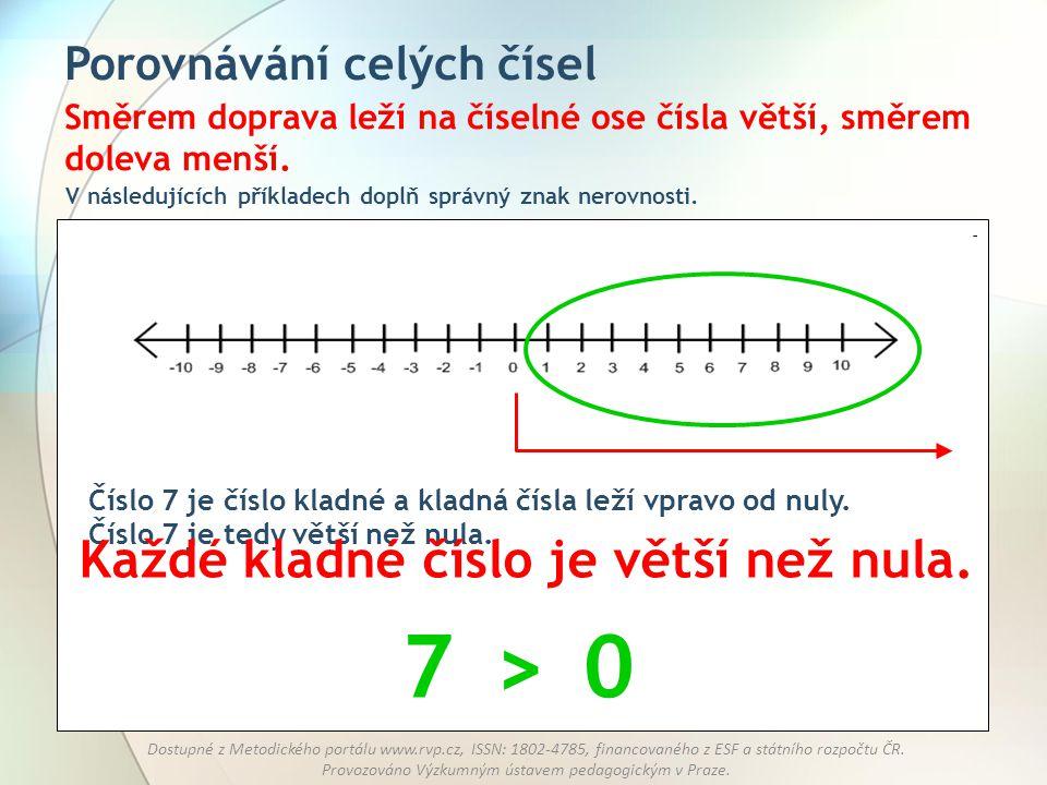 7 > Každé kladné číslo je větší než nula. Porovnávání celých čísel