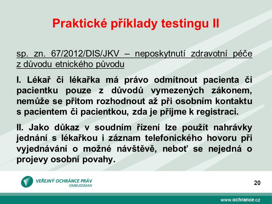 Praktické příklady testingu II