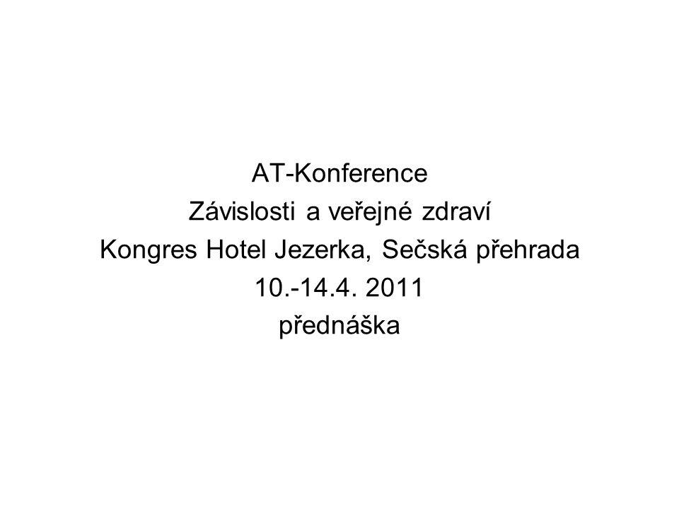 Závislosti a veřejné zdraví Kongres Hotel Jezerka, Sečská přehrada