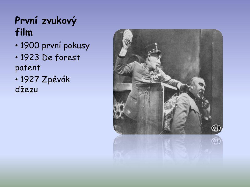 První zvukový film 1900 první pokusy 1923 De forest patent