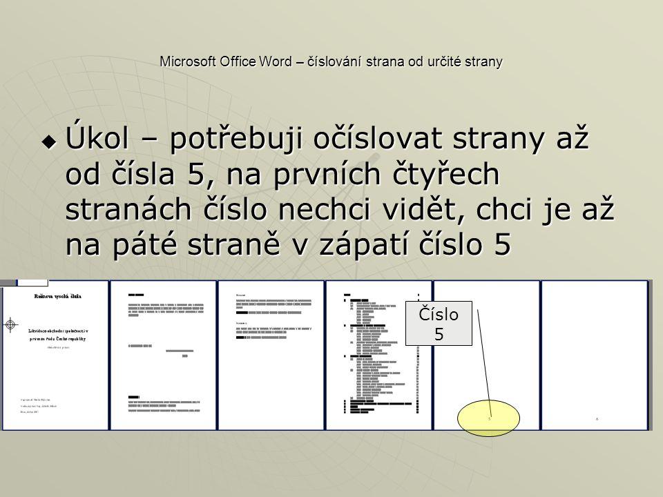 Microsoft Office Word – číslování strana od určité strany
