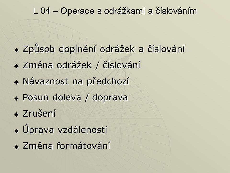 L 04 – Operace s odrážkami a číslováním