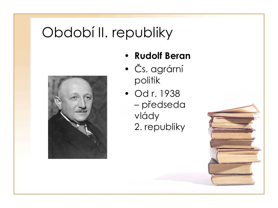 Období II. republiky Rudolf Beran Čs. agrární politik