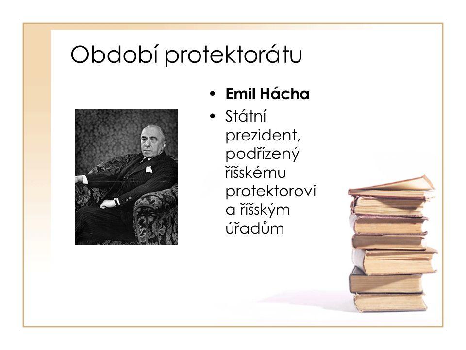 Období protektorátu Emil Hácha