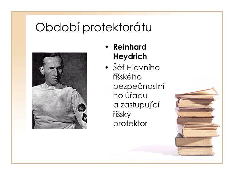Období protektorátu Reinhard Heydrich