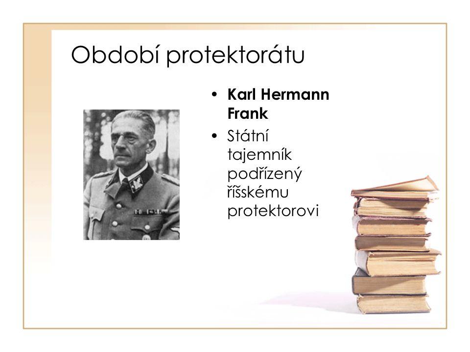 Období protektorátu Karl Hermann Frank