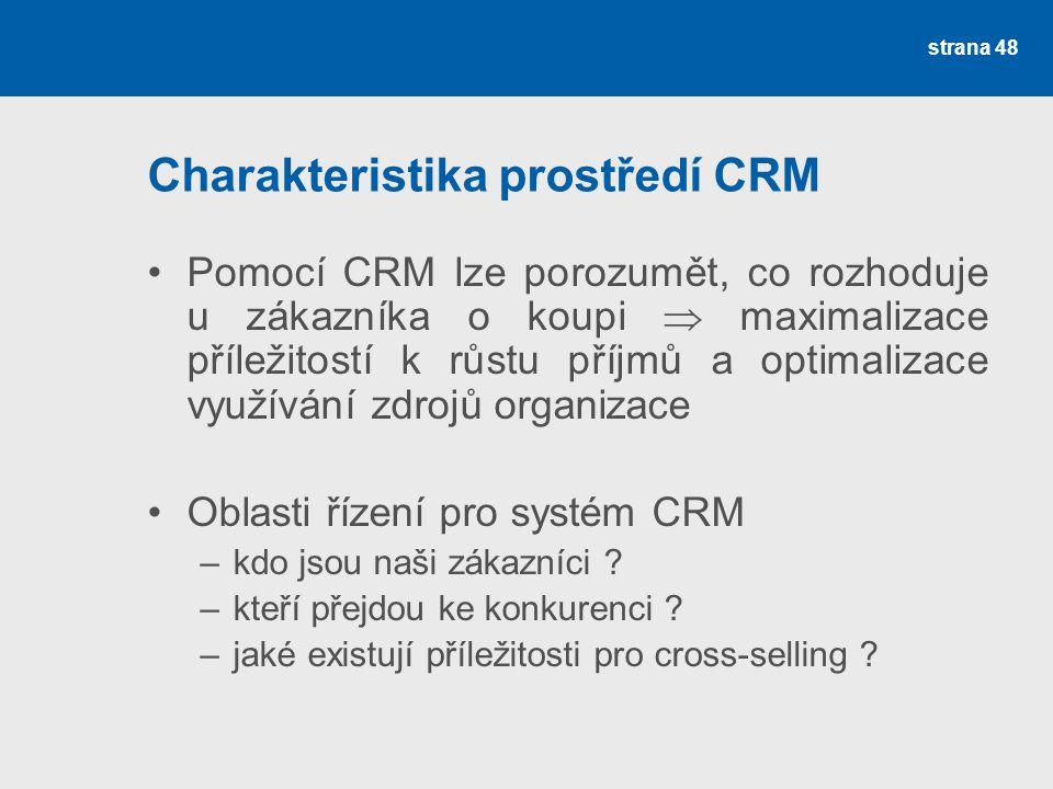 Charakteristika prostředí CRM