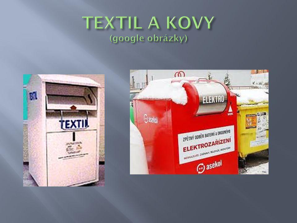 TEXTIL A KOVY (google obrázky)