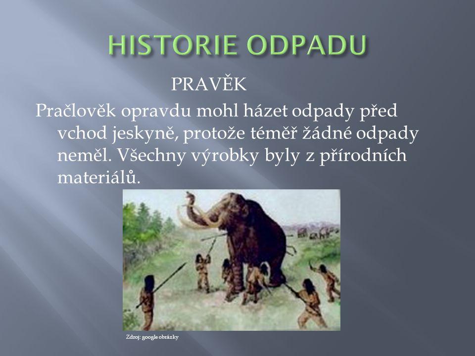 HISTORIE ODPADU