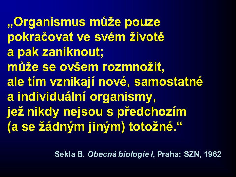 Sekla B. Obecná biologie I, Praha: SZN, 1962