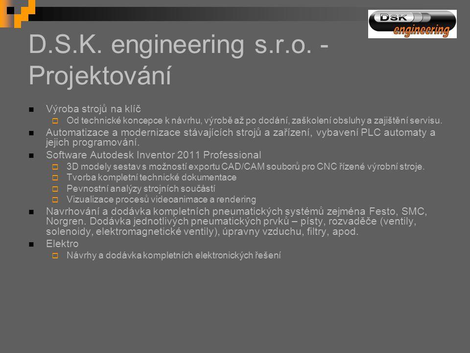 D.S.K. engineering s.r.o. - Projektování