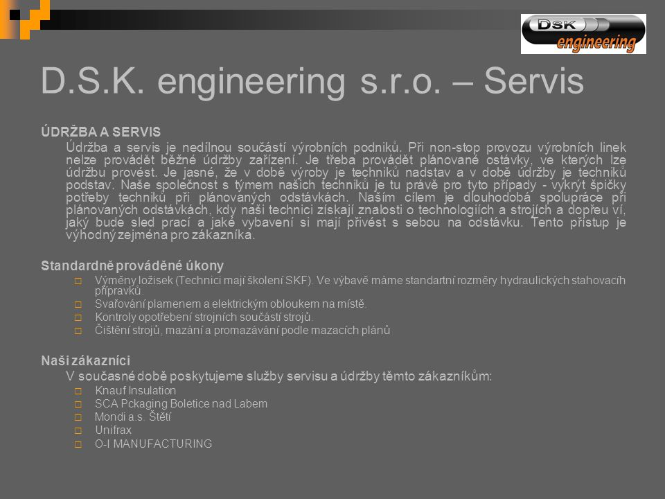 D.S.K. engineering s.r.o. – Servis