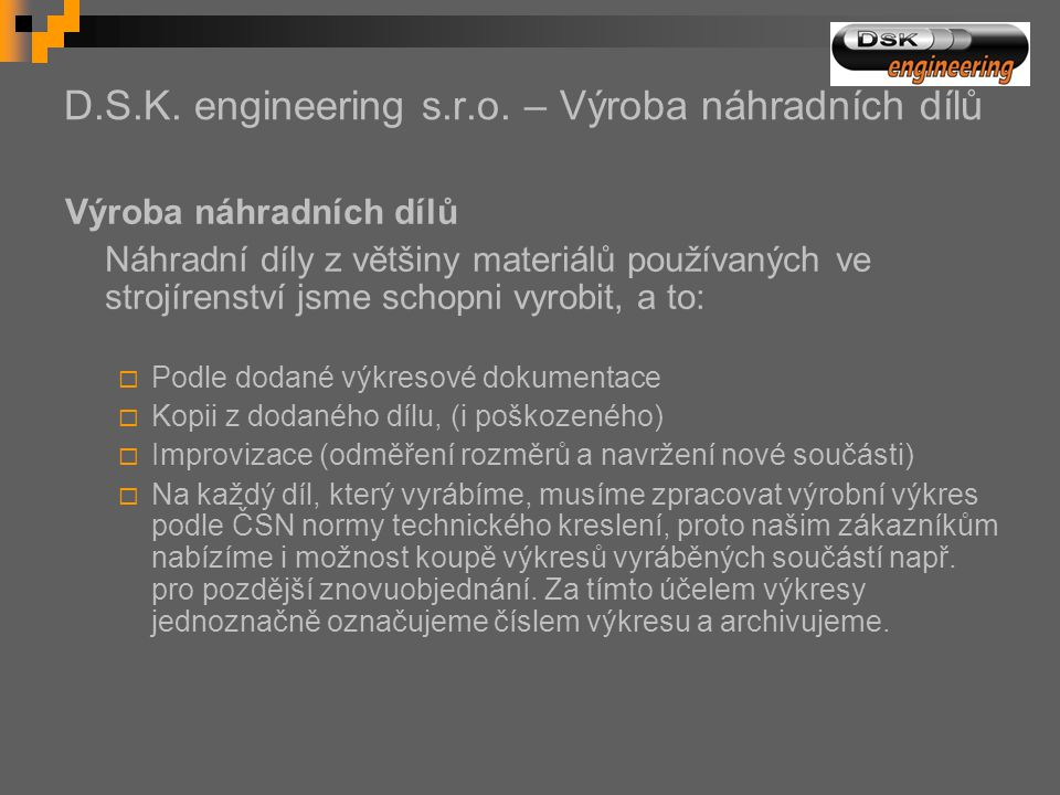 D.S.K. engineering s.r.o. – Výroba náhradních dílů