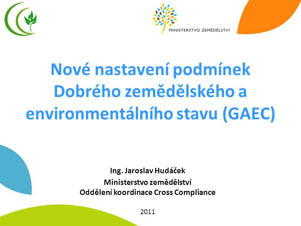 Ministerstvo zemědělství Oddělení koordinace Cross Compliance