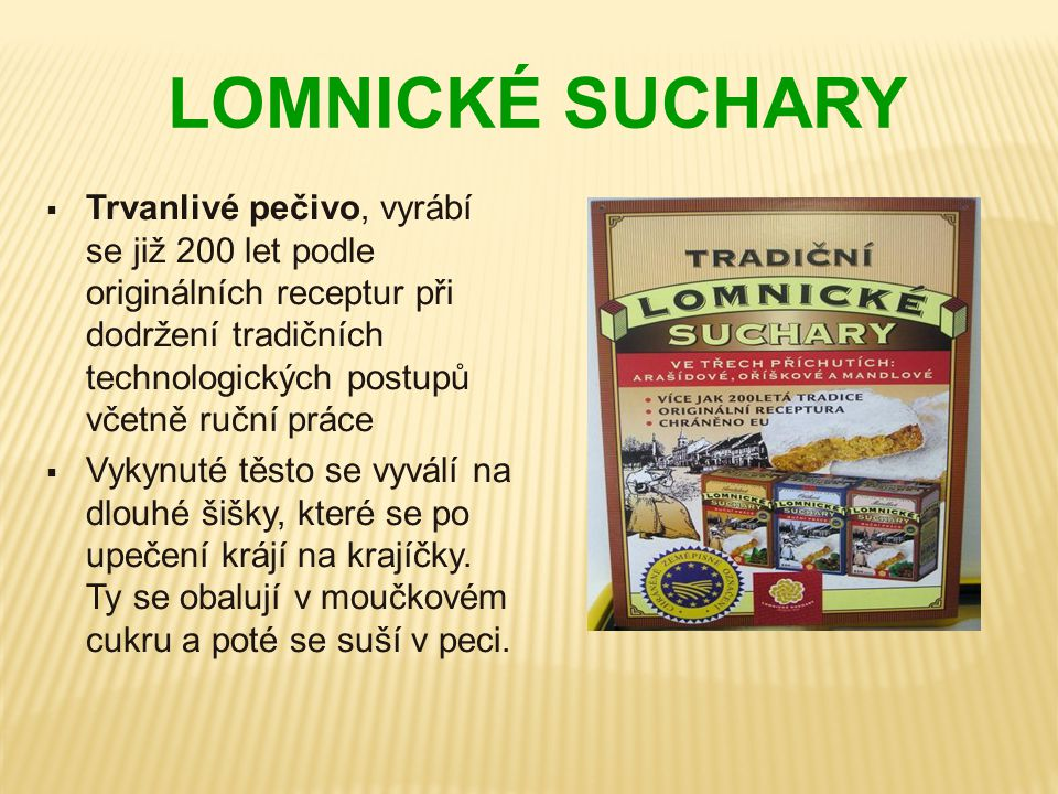 LOMNICKÉ SUCHARY