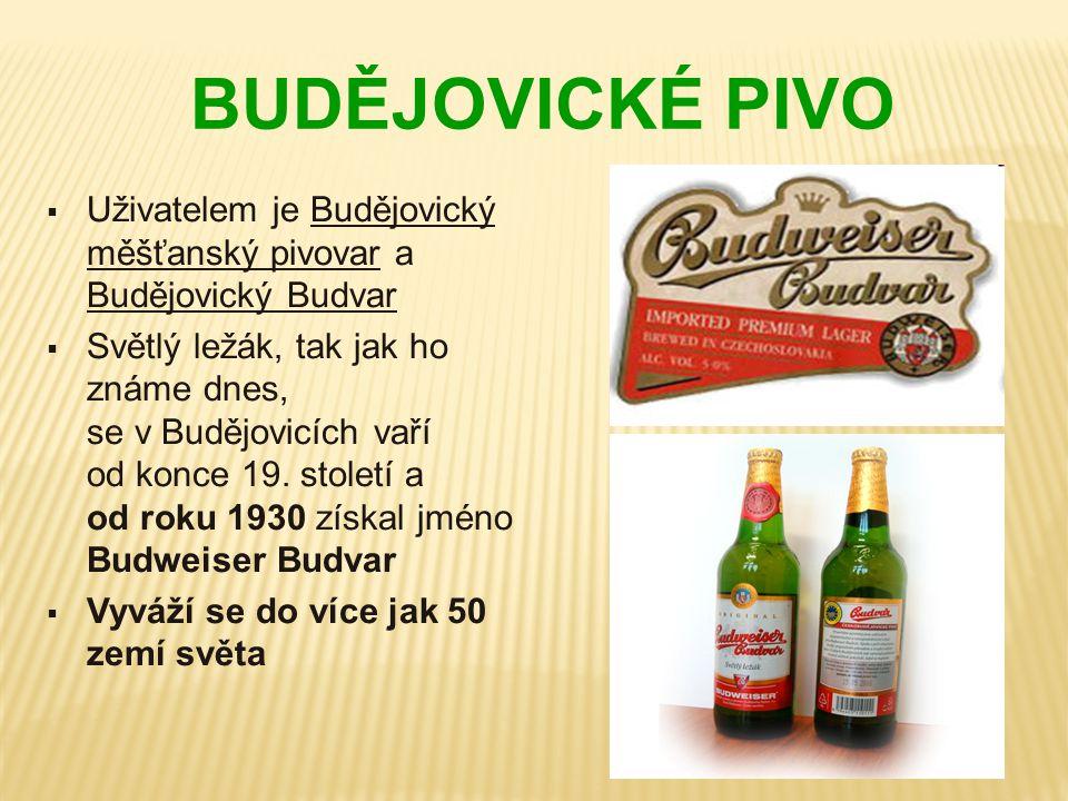 BUDĚJOVICKÉ PIVO Uživatelem je Budějovický měšťanský pivovar a Budějovický Budvar.