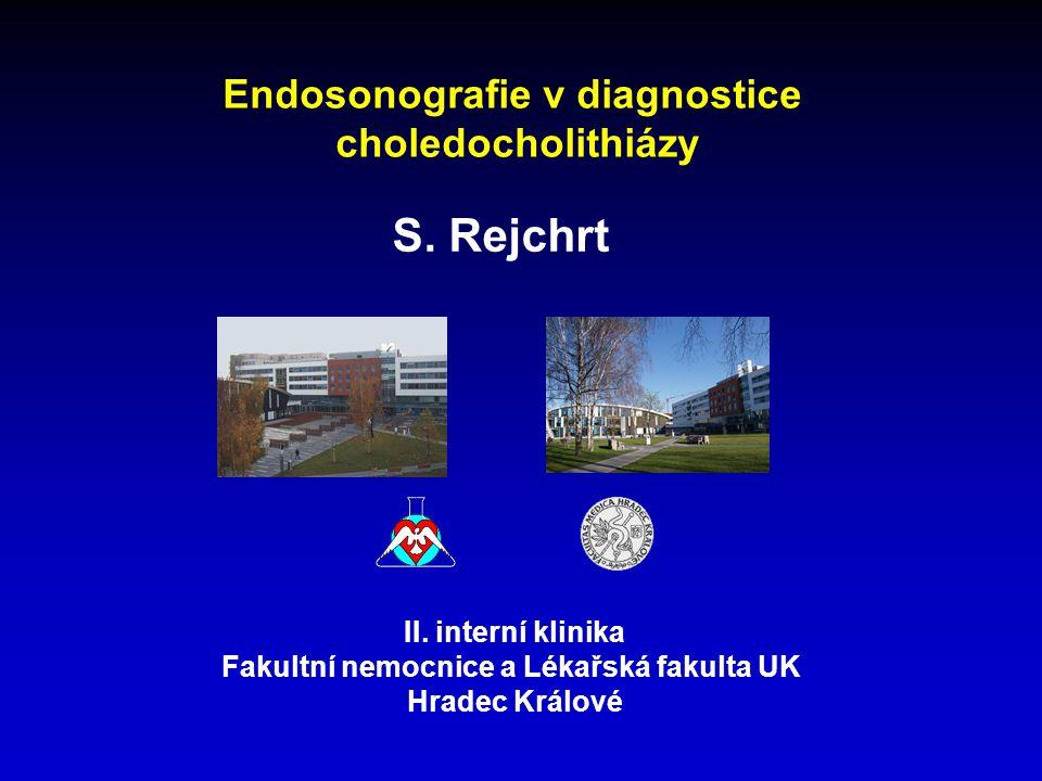S. Rejchrt Endosonografie v diagnostice choledocholithiázy