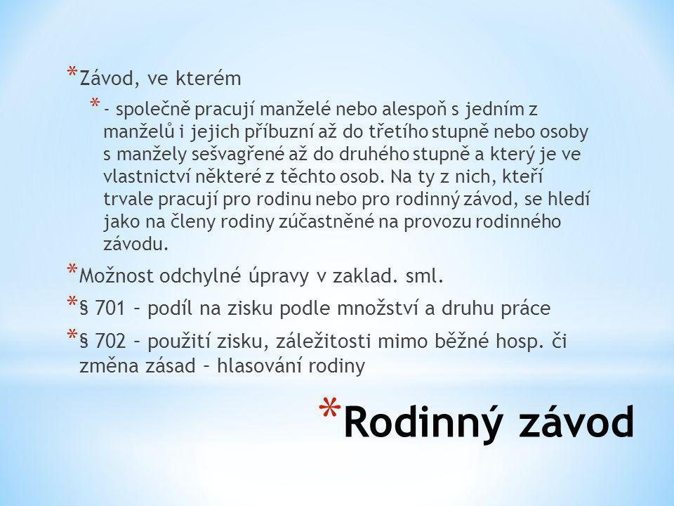 Rodinný závod Závod, ve kterém Možnost odchylné úpravy v zaklad. sml.