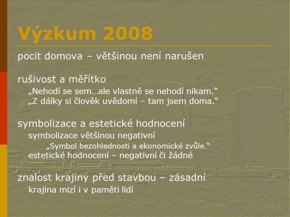 Výzkum 2008 pocit domova – většinou není narušen rušivost a měřítko