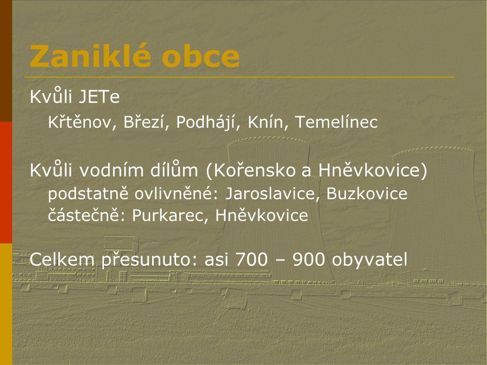 Zaniklé obce Křtěnov, Březí, Podhájí, Knín, Temelínec Kvůli JETe
