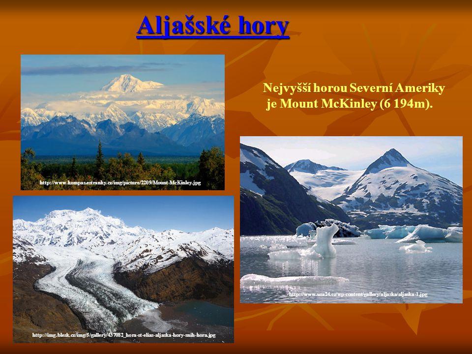 Aljašské hory Nejvyšší horou Severní Ameriky