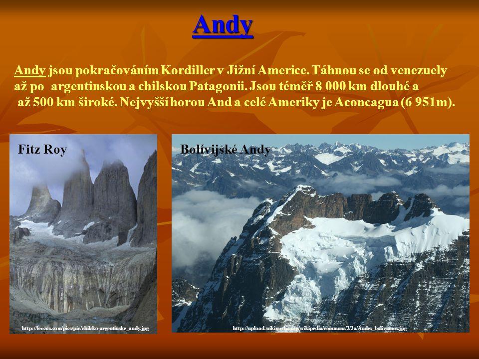 Andy Andy jsou pokračováním Kordiller v Jižní Americe. Táhnou se od venezuely.