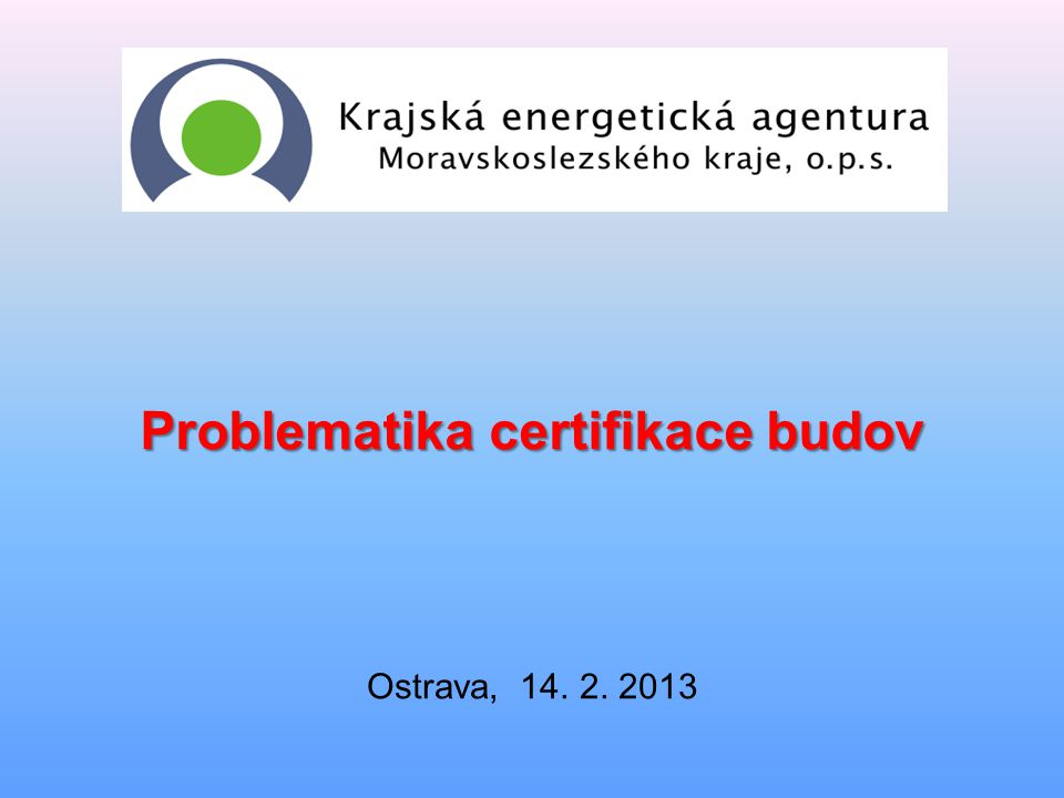 Problematika certifikace budov