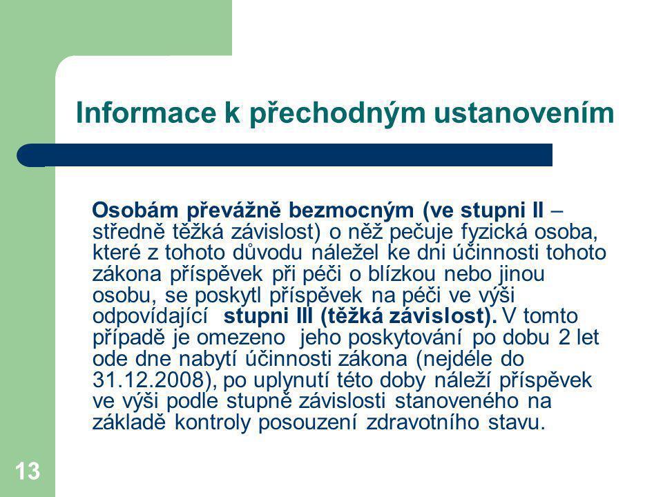 Informace k přechodným ustanovením