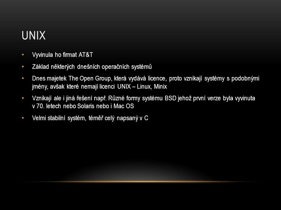 UNIX Vyvinula ho firmat AT&T